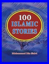 100 Islamic Stories (Book by Muhammad Din Sialvi ) ideal true stories in english